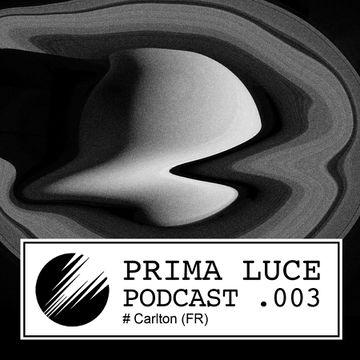 2014-12-14 - Carlton - Prima Luce Podcast 003.jpg