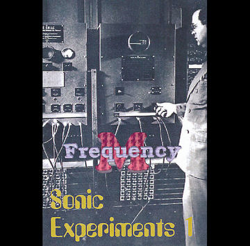 1996 - Frequency.M - Sonic Experiments 1 (fm006).jpg