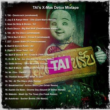 2011-12-09 - TAI - X-Mas Detox Mixtape.jpg