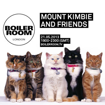 2013-05-21 - Boiler Room - Mount Kimbie & Friends.jpg