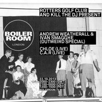 2013-10-22 - Boiler Room London x Rotters Golf Club & Kill The DJ.jpg