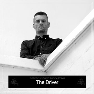 2013-10-31 - The Driver - SeekSickSound Podcast 064.jpg