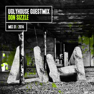 2014-01-05 - Don Sizzle - Uglyhouse Guest Mix 01 2014.jpg