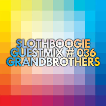 2014-01-21 - Grandbrothers - SlothBoogie Guestmix 036.jpg