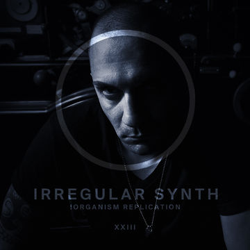 2014-01-22 - Irregular Synth - !Organism Replication 023.jpg