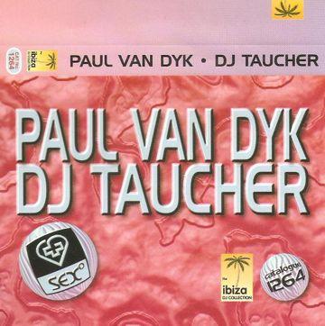 Copy of Sex (1264) The Ibiza DJ Collection - Paul Van Dyk & DJ Taucher.jpg