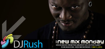 2010-05-03 - DJ Rush - New Mix Monday.jpg