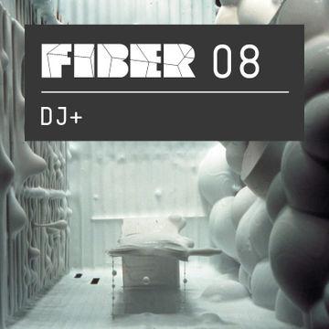 2011-10-21 - DJ+ - FIBER Podcast 08.jpg