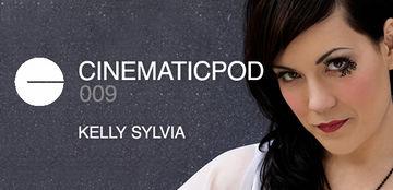 2012-06-13 - Kelly Sylvia - Cinematicpod 009.jpg