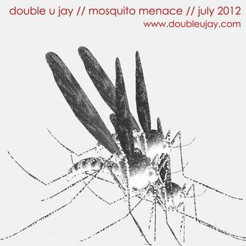2012-07 - Double U Jay - Mosquito Menace (Promo Mix).jpg