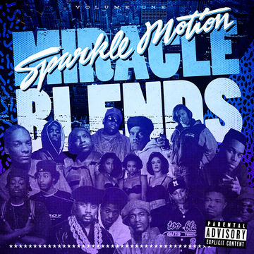 2013-01-14 - Sparkle Motion - Miracle Blends Vol.1.jpg