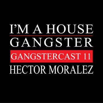 2013-05-21 - Hector Moralez - Gangstercast 11.jpg