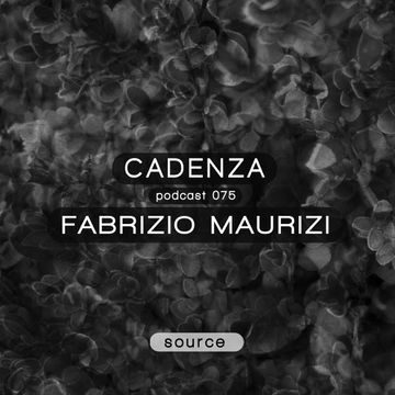 2013-07-31 - Fabrizio Maurizi - Cadenza Podcast 075 - Source.jpg