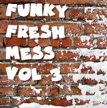 2013-12-24 - Funk D'Void - Funky Fresh Mess Vol.3.jpg