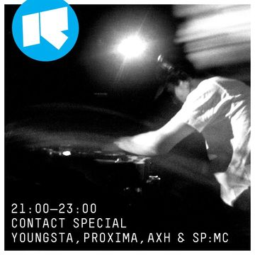 2014-05-19 - Youngsta, Proxima, SPMC & AXH - Rinse FM (Contact Special).jpg