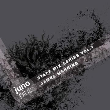 2014-06-12 - James Manning - Juno Plus Staff Mix Vol. 1.jpg