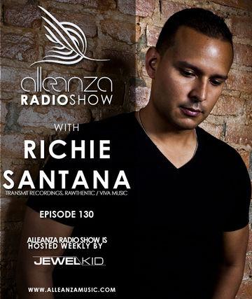 2014-06-20 - Richie Santana - Alleanza Radio Show 130.jpg