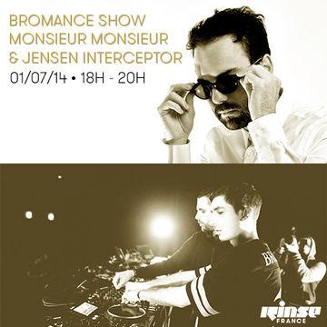 2014-07-01 - Monsieur Monsieur, Jensen Interceptor - Bromance & Friends, Rinse FM France.jpg
