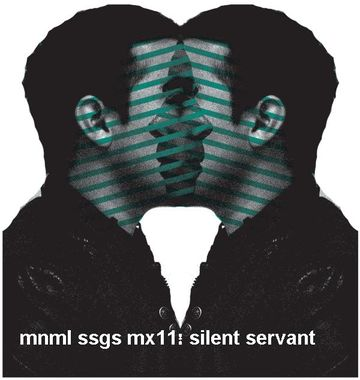 2008-09-21 - Silent Servant - mnml ssgs mx11.jpg