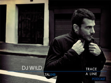 2011-06-03 - DJ W!LD - Trace A Line Podcast (TAL048).jpg