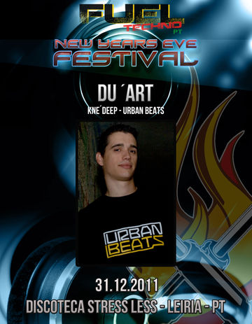 2011-12-31 - Du'ArT @ Fuel Techno Pt New Years Eve Festival, StressLess.jpg