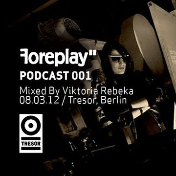 2012 - Viktoria Rebeka - Foreplay Podcast 001.jpg