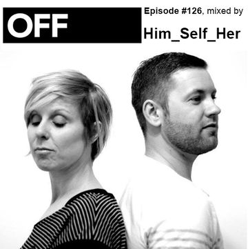 2014-01-31 - Him Self Her - OFF Recordings Podcast 126.jpg