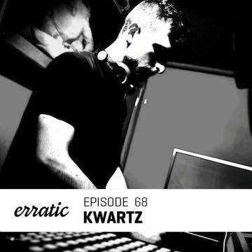 2014-03-21 - Kwartz - Erratic Podcast 68.jpg