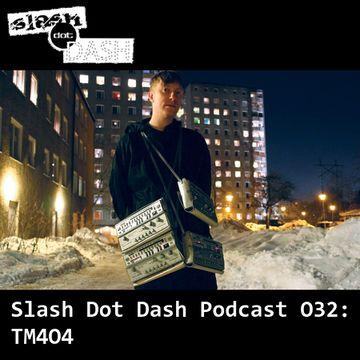2014-09-14 - TM404 - Slash Dot Dash Podcast 032.jpg