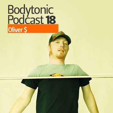 2008-07-31 - Oliver $ - Bodytonic Podcast 18 -2.jpg