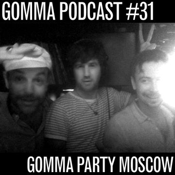 2010-09-13 - Munk & Telonius & Artur 8 - Moscow Gomma Party (Gomma Podcast 31).jpg