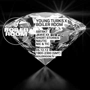 2012-12-05 - Young Turks x Boiler Room.jpg