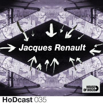 2013-01-24 - Jacques Renault - House Of Disco Guestmix.jpg