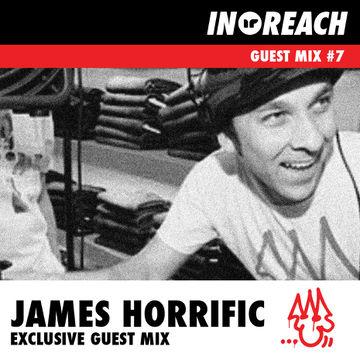 2014-03-10 - James Horrific - In-Reach Guest Mix 7.jpg