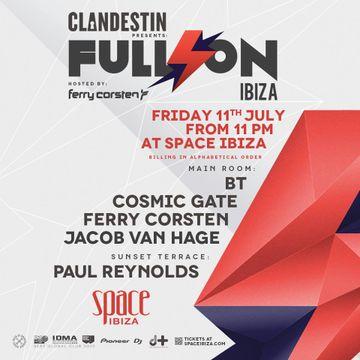 2014-07-11 - Clandestin Pres. Full On Ibiza, Space.jpg