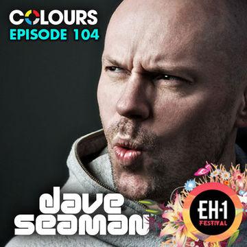 2014-09-02 - Dave Seaman - Colours Radio Podcast 103.jpg