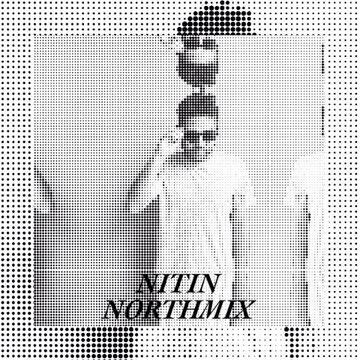 2014-09-22 - Nitin - Northmix.jpg