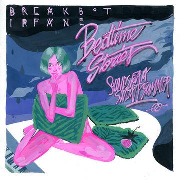 2013-07-03 - Breakbot & Irfane - Bedtime Stories.jpg