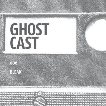 2013-09-22 - Bleak - Ghostcast 006.jpg