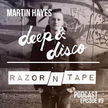 2014-06-04 - Martin Hayes - The Deep & Disco Razor-N-Tape Podcast 9.jpg