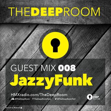 2014-06-10 - JazzyFunk - The Deep Room Guest Mix 008.jpg