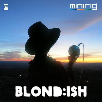 2014-06-19 - Blondish - Wunderkammer Love Podcast Series (Minirig Podcast).jpg