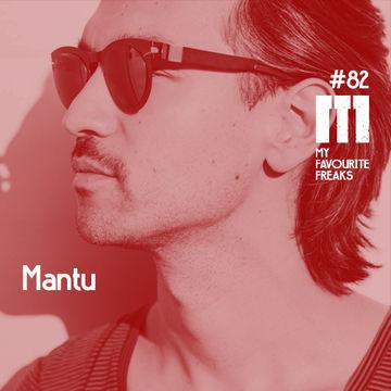 2014-09-10 - Mantu - My Favourite Freaks Podcast 81.jpg