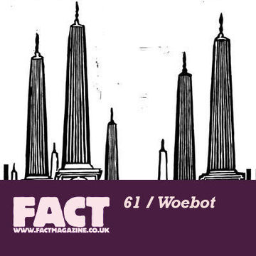 2009-06-29 - Woebot - FACT Mix 61.jpg