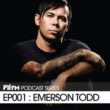 2011-03-24 - Emerson Todd - Filth Podcast EP001.jpeg