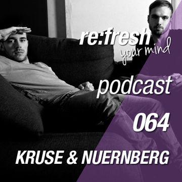 2013-01-24 - Kruse & Nuernberg - ReFresh Music Podcast 64.jpg