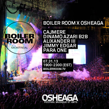 2013-07-31 - Boiler Room x Osheaga.jpg