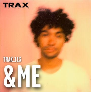 2014-07-16 - &ME - Trax 113.jpg