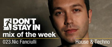 2010-02-22 - Nic Fanciulli - Don't Stay In Mix Of The Week 023.jpg