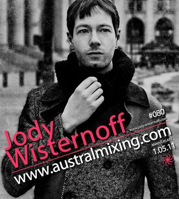 2011-05-01 - Jody Wisternoff - Austral Mixing Podcast 080.jpg